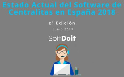 En 2018, el Estado Actual del Software de Centralita en España